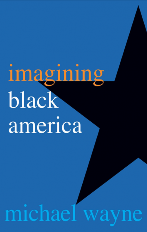 Black star on blue background with text: Imagining Black America, Michael Wayne