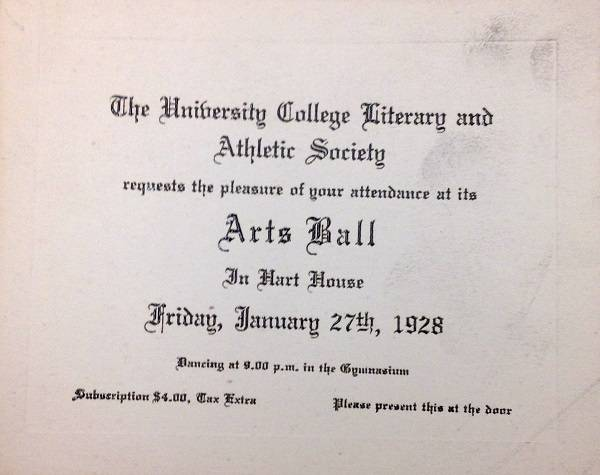 "Printed invitation to ""Arts Ball, In Hart House, Friday January 27th, 1928"""