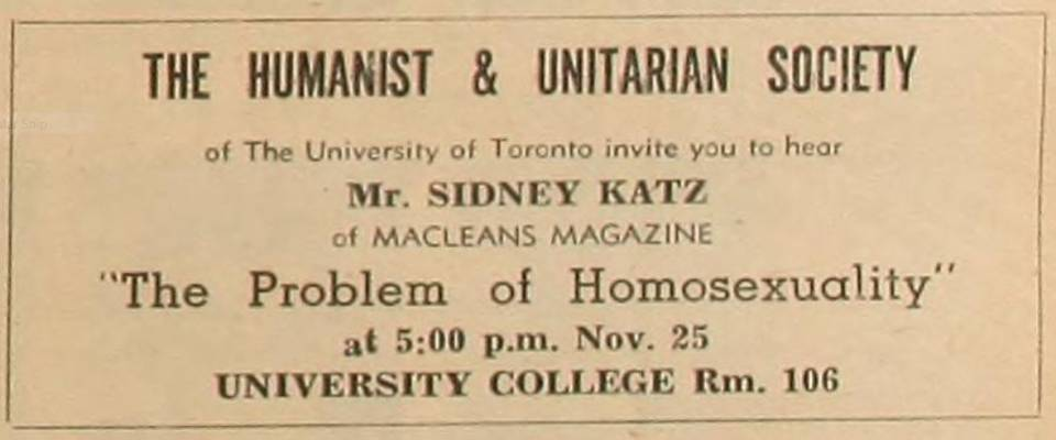 "Ad for Nov. 25 talk by Sidney Katz, sponsored by the Humanist & Unitarian Society of The University of Toronto, ""The Problem of Homosexuality"""